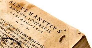 Aldi Pij Manutij Institutionum grammaticarum libri quatuor (Aldo Manuzio, Venezia 1514) Publisher Aldus Pius Manutius Museo delle scritture Aldo Manuzio, Bassiano